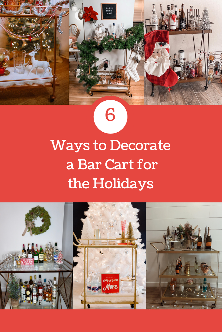 This is a collage of 6 different bar carts decorated for the holidays.